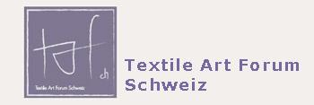 Textile Art Forum Schweiz