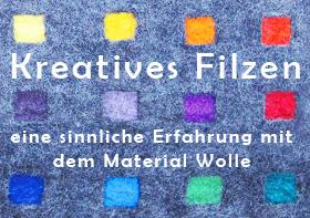 Kreatives Filzen